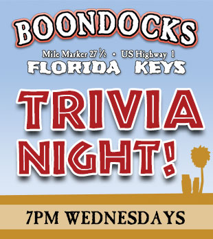 Boondocks Florida Keys Trivia Night every Wednesday at 7pm.