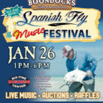 Spanish Fly Music Festival - January 26th. 1:00pm - 6:00pm. at Boondocks