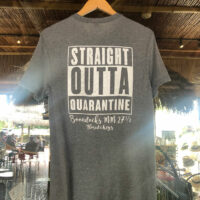 Straight Outta Quarantine T-Shirt Back. Large white imprint on grey shirt.