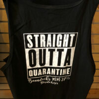 Straight Outta Quarantine T-Shirt Back. Large white imprint on black tank.